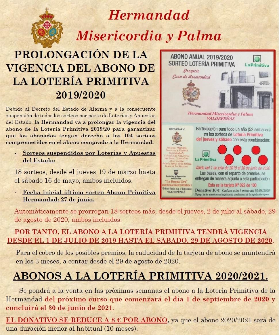 Ampliación de la vigencia del abono a la Lotería Primitiva de la Hermandad, año 2019/20, hasta el 29 de agosto de 2020.