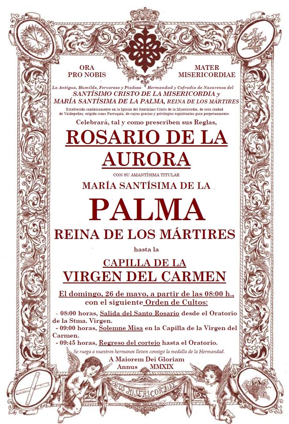 Horarios y recorrido del Rosario de la Aurora de María Stma. de la Palma, Reina de los Mártires.