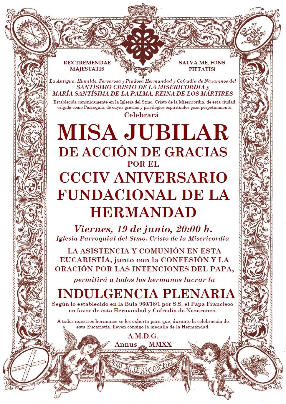 La Hermandad celebra su 304 Aniversario Fundacional este 19 de junio con una Misa Jubilar para lucrar las Indulgencias Plenarias concecidas por la Santa Sede.