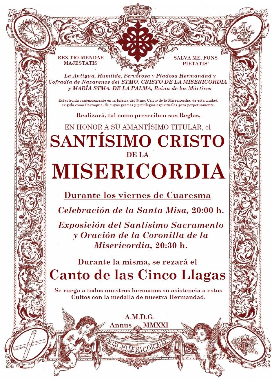 Cultos de los viernes de Cuaresma al Stmo. Cristo de la Misericordia. Retransmisión en directo en el Canal de Youtube de la Hermandad.