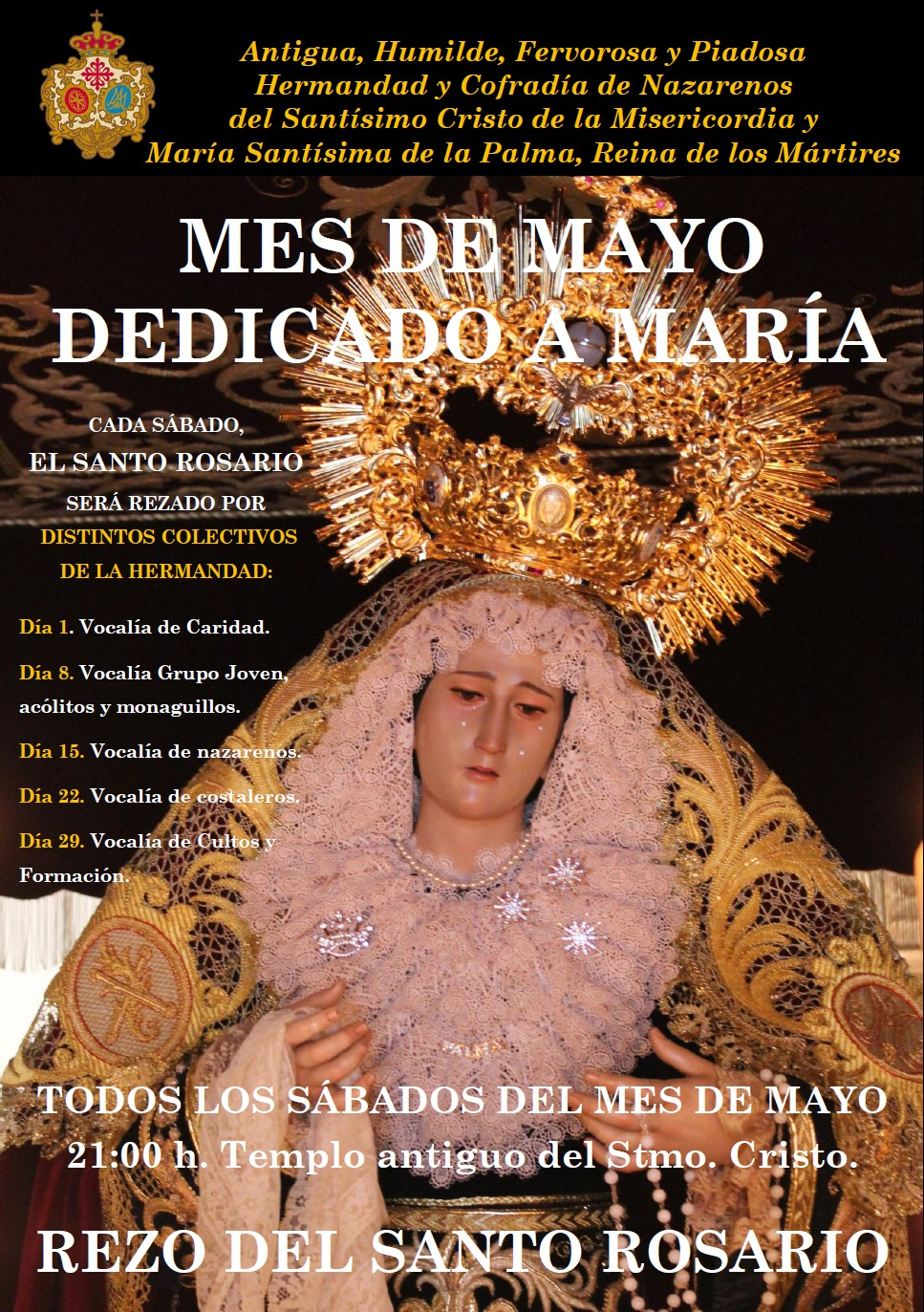 Mes de mayo, dedicado a la Virgen María. Rezo del Rosario todos los sábados del mes.