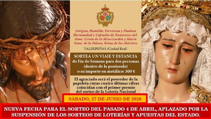 Ya hay fecha para el Sorteo aplazado de Semana Santa de la Hermandad: sábado, 27 de junio de 2020.